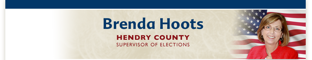 Brenda Hoots Hendry County Supervisor of Elections
